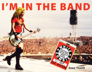 I'm in the Band: Backstage Notes from the Chick in White Zombie Cover Image