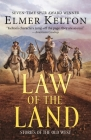 Law of the Land: Stories of the Old West Cover Image