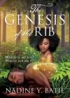 The Genesis of the Rib: Where is my rib? Whose rib am I? Cover Image