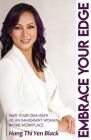 Embrace Your Edge: Pave Your Own Path as an Immigrant Woman in the Workplace Cover Image