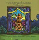 How Tiger Got His Stripes: A Folktale from Vietnam (Welcome to Story Cove) Cover Image