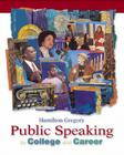 Public Speaking for College and Career with Speechmate CD-ROM 2.0 and Powerweb, Media Enhanced Edition [With CDROM] Cover Image