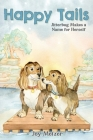 Happy Tails: Jitterbug Makes a Name for Herself Cover Image
