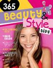 Beauty and Style Tips (365 Tips for Girls) Cover Image