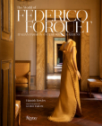The World of Federico Forquet: Italian Fashion, Interiors, Gardens Cover Image