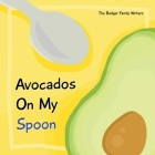 Avocados On My Spoon Cover Image