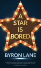 A Star Is Bored Cover Image