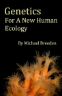 Genetics For A New Human Ecology (Transition #2) Cover Image
