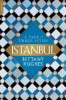 Istanbul: A Tale of Three Cities Cover Image
