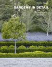 Gardens in Detail: 100 Contemporary Designs Cover Image