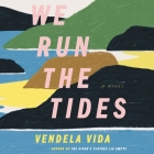 We Run the Tides Cover Image