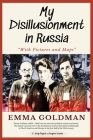 My Disillusionment in Russia: