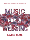 Music for a Wedding (Pitt Poetry) Cover Image
