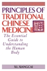 Principles of Traditional Chinese Medicine: The Essential Guide to Understanding the Human Body Cover Image