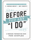Before You Say I Do(r): A Marriage Preparation Guide for Couples Cover Image