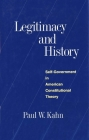 Legitimacy and History: Self-Government in American Constitutional Theory Cover Image