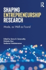 Shaping Entrepreneurship Research: Made, as Well as Found Cover Image