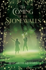 The Coming of the Stonewalls Cover Image
