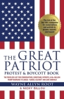 The Great Patriot and Protest Boycott Book: The Priceless List for Conservatives, Christians, Patriots, & 80+ Million Trump Warriors to Cancel Cancel Cover Image