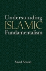 Understanding Islamic Fundamentalism: The Theological and Ideological Basis of Al-Qa'ida's Political Tactics Cover Image