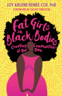 Fat Girls in Black Bodies: Creating Communities of Our Own Cover Image