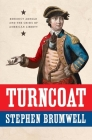 Turncoat: Benedict Arnold and the Crisis of American Liberty Cover Image