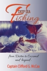 Deep Sea Fishing - from Destin to Cozumel and Beyond Cover Image