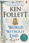 World Without End: A Novel (Kingsbridge #2) Cover Image