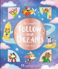 The Complete Follow Your Dreams Collection: Storybook Treasury with 11 Tales Cover Image