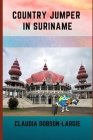 Country Jumper in Suriname Cover Image