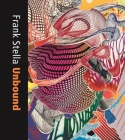 Frank Stella Unbound: Literature and Printmaking Cover Image