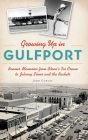 Growing Up in Gulfport: Boomer Memories from Stone's Ice Cream to Johnny Elmer and the Rockets Cover Image