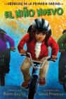 El niño nuevo: Crónicas de la Primaria Carver, Libro 5 (The Carver Chronicles #5) Cover Image