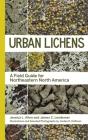 Urban Lichens: A Field Guide for Northeastern North America Cover Image