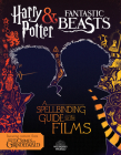 A Spellbinding Guide to the Films (Harry Potter and Fantastic Beasts): Harry Potter and Fantastic Beasts Cover Image