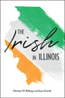 The Irish in Illinois Cover Image