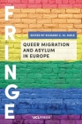 Queer Migration and Asylum in Europe (FRINGE) Cover Image
