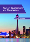 Tourism Development and Globalization Cover Image