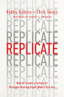 Replicate: How to Create a Culture of Disciple-Making Right Where You Are Cover Image