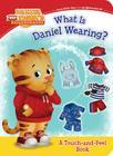 What Is Daniel Wearing? (Daniel Tiger's Neighborhood) Cover Image
