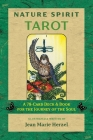 Nature Spirit Tarot: A 78-Card Deck and Book for the Journey of the Soul Cover Image