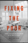 Fixing the Poor: Eugenic Sterilization and Child Welfare in the Twentieth Century Cover Image