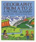 Geography from A to Z: A Picture Glossary Cover Image
