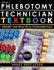 Phlebotomy Technician Textbook: Theory & Practical Fundamentals Cover Image