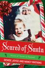 Scared of Santa: Scenes of Terror in Toyland Cover Image