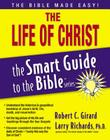 The Life of Christ (Smart Guide to the Bible) Cover Image