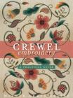 Crewel Embroidery: A Practical Guide Cover Image