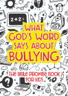 What God's Word Says about Bullying: The Bible Promise Book for Kids Cover Image