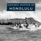 Historic Photos of Honolulu Cover Image