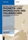 Phonetik Und Phonologie Des Italienischen: Eine Einführung Für Studierende Der Romanistik (Romanistische Arbeitshefte #68) Cover Image